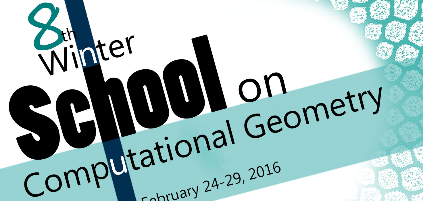 8th Winter School on Computational Geometry