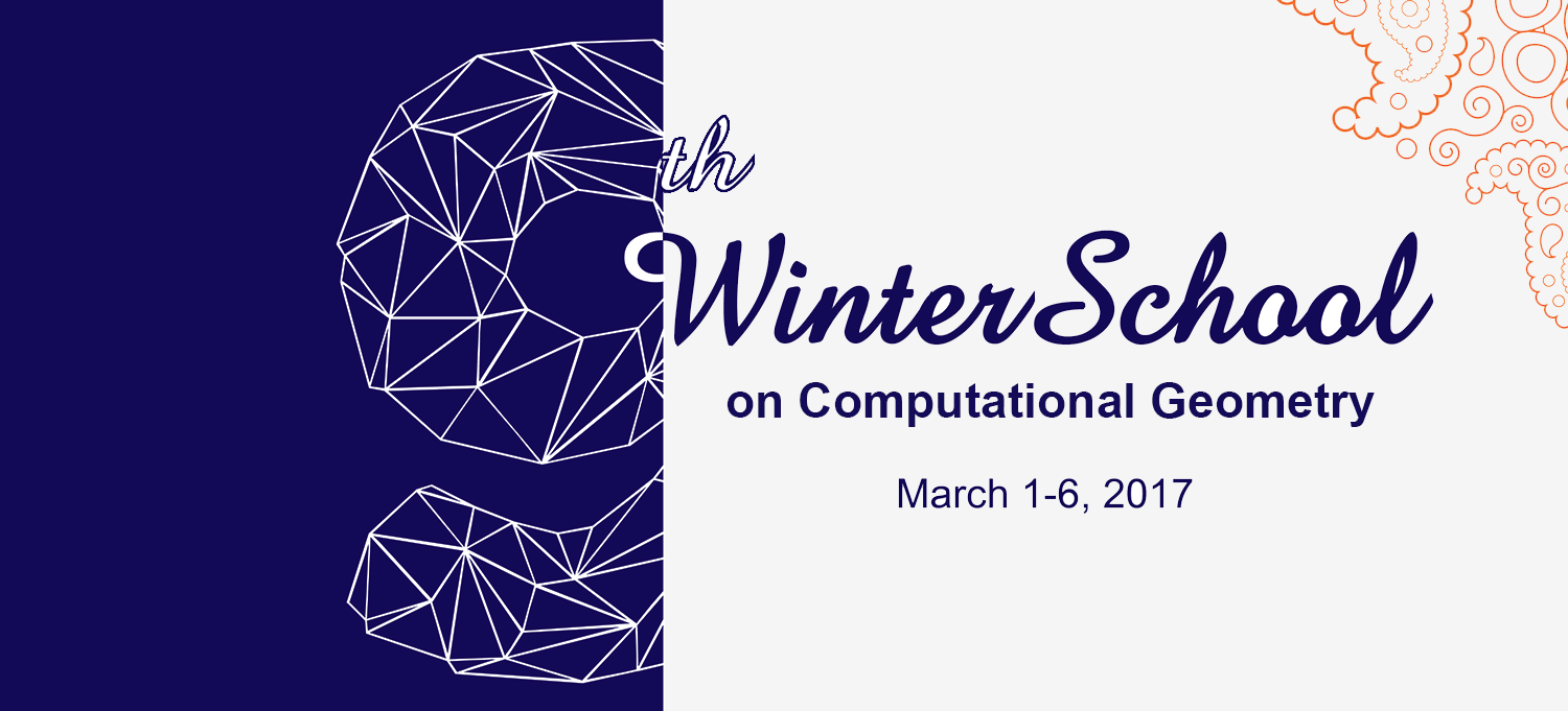9th Winter School on Computational Geometry